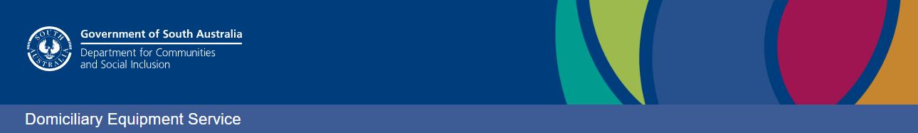 Domiciliary Equipment Service - Private Hire